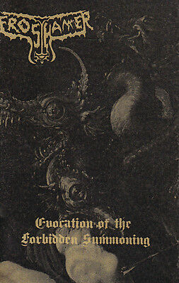 FROSTHAMMER-TAPE- Evocation of the Forbidden Summoning Demo 2012