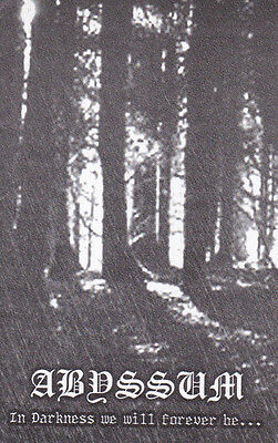 ABYSSUM-TAPE-In Darkness We Will Forever Be...  Compilation 2010
