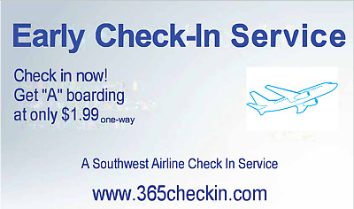 Southwest Airlines A(30-60) Boarding Checkin guaranteed!!!