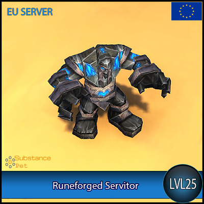 Runeforged Servitor lvl25 Pet | All Europe Server | WoW Warcraft Loot Tier