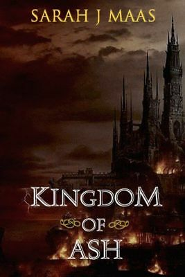Kingdom of Ash by Sarah J Maas Throne of Glass Series, Kindle + all  E Readers