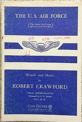 """The U. S. Air Force"" (Air Corps) March, R. Crawford, Orchestra Sheet Music 1951"