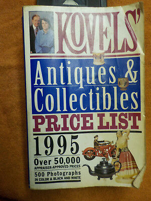 Kovels' Antiques and Collectibles Price List 1995 by Ralph M. Kovel and Terry H.