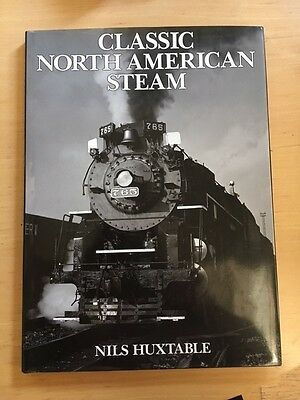 CLASSIC NORTH AMERICAN STEAM by Nils Huxtable LIKE NEW