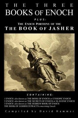 The Three Books of Enoch, Plus the Enoch Portions of the Book of Jasher.