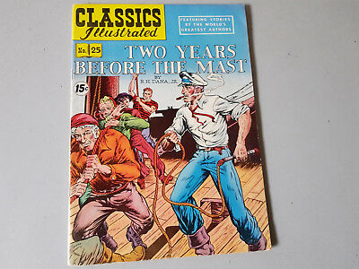 CLASSICS ILLUSTRATED No. 25 Two Years Before the Mast - 15c - HRN 114