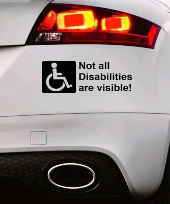NOT ALL DISABILITIES ARE VISIBLE Bumper CAR STICKER Window body vinyl adhesive