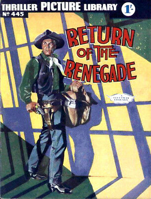 THRILLER PICTURE LIBRARY No.445 - RETURN OF THE RENEGADE -  Facsimile