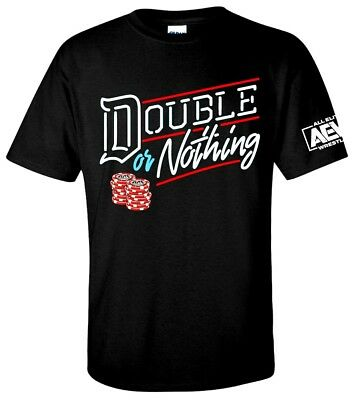 AEW Double or Nothing T-shirt -XS-3XL is Jericho Young Bucks ALL ELITE WRESTLING