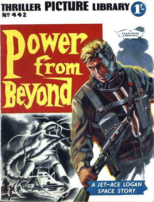 THRILLER PICTURE LIBRARY No.442 - POWER FROM BEYOND - JET-ACE LOGAN - Facsimile
