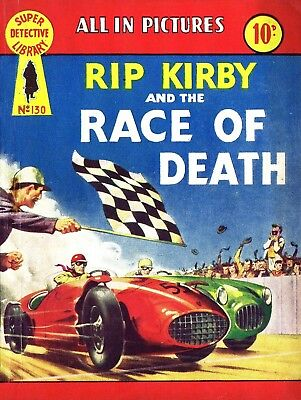 SUPER DETECTIVE LIBRARY No.130 - RACE OF DEATH -  RIP KIRBY - Facsimile
