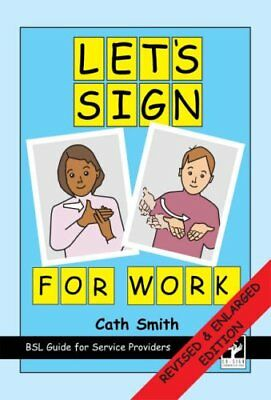Let's Sign for Work by Cath Smith New Spiral bound Book