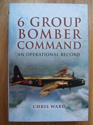 6 Group Bomber Command; An Operational Record - Ward