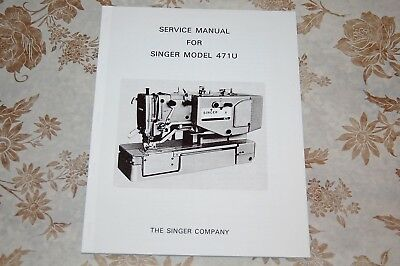 Professional Full Edition Service Manual for Singer Sewing Machine Model 471U