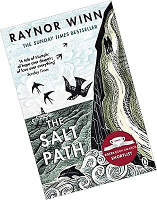 The Salt Path: The Sunday Times bestseller, shortlisted for the 2018 Costa Bi...