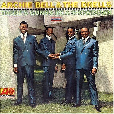 Archie Bell & The Drells - There's Gonna Be A Showdown - New Cd Album