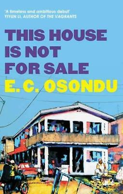 This House is Not for Sale by E. C. Osondu New Paperback Book