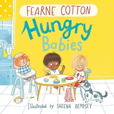 Hungry Babies by Fearne Cotton New Hardcover Book