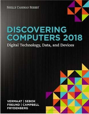 Discovering Computers 2018 Digital Technology, Data, and Devices🔥PDF🔥 EB00K