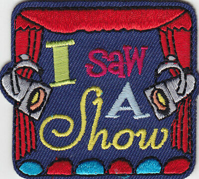 I SAW A SHOW Iron On Patch Acting Movies Stage Singing Dancing Comedy