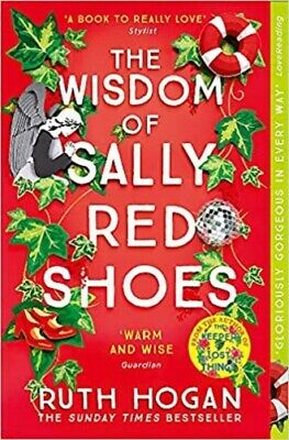 The Wisdom of Sally Red Shoes By Ruth Hogan NEW (Paperback) Fiction Book