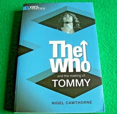 The Who and the Making of Tommy by Nigel Cawthorne (Paperback)