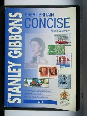Stanley Gibbons 2012 Great Britain Concise Stamp Catalogue