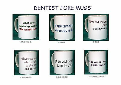 Dentist Joke Mugs.6 Designs.new.bnib