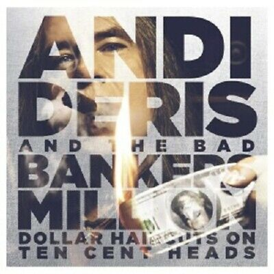 Andi Deris&Bad Bankers Million Dollar Haircuts On Ten Cent Heads (Spec) 2Cd New