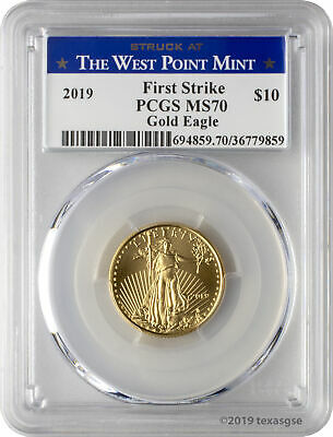 2019 $10 Gold Eagle PCGS MS70 First Strike - West Point Label