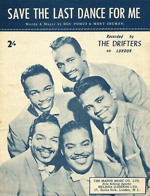 Save The Last Dance For me - The Drifters - 1960 Sheet Music