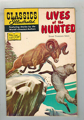 CLASSICS ILLUSTRATED COMIC No. 157 Lives of the Hunted - 15c  HRN 167