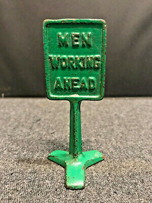 "Vintage Arcade Cast Iron Toys ""MEN WORKING AHEAD"" Sign"