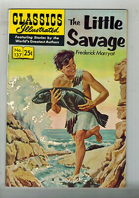 CLASSICS ILLUSTRATED COMIC No. 137 The Little Savage - 25c  HRN 169