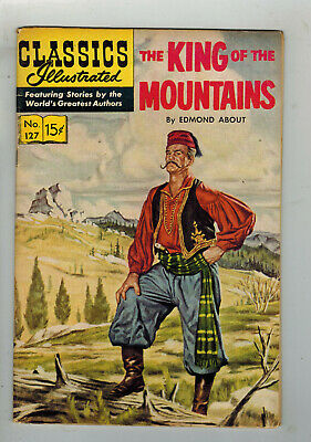 CLASSICS ILLUSTRATED COMIC No. 127 King of the Mountains - 15c  HRN 167