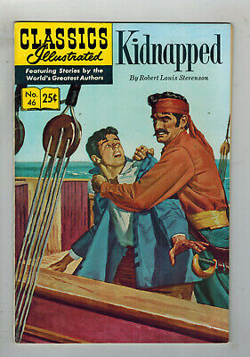 CLASSICS ILLUSTRATED COMIC No. 46 Kidnapped - 25c  HRN 169