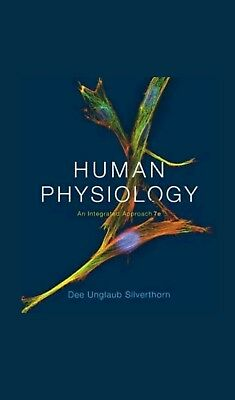 Human Physiology: An Integrated Approach, 7Ed Global Edition By Dee Silverthorn