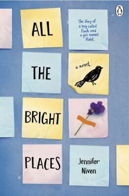All the Bright Places - The Story of a Boy call...-NEW-9780141357034 by Niven, J