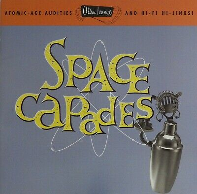 Ultra-Lounge, Vol. 3: Space Capades by Various Artists (CD 1996 Capitol)Nr MINT