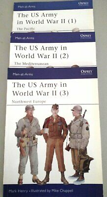 Osprey Men-At-Arms Series - US Army in WWII Vols 1, 2 and 3