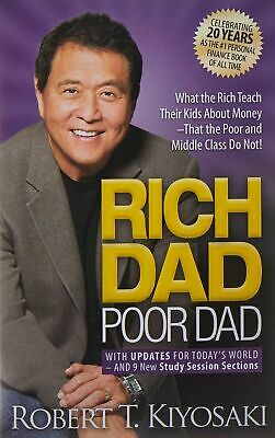 Robert T. Kiyosaki Rich Dad Poor Dad: Kids, Parents, Teach, Money, Finance