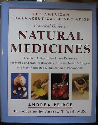 The Apha Practical Guide to Natural Medicines: The First Authoritative Home Ref