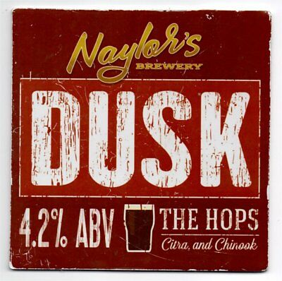 Beer pump clip front, Naylor's Brewery, DUSK, The Hops Citra &Chinook