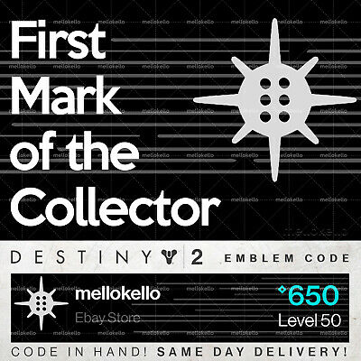 Destiny 2 First Mark of the Collector emblem IN HAND!! SAME DAY DELIVERY!!!