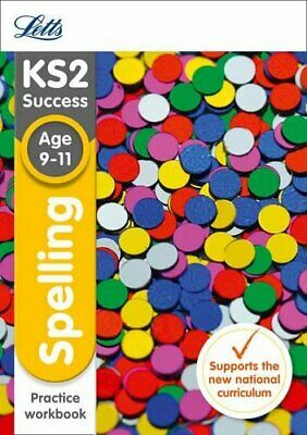 KS2 English Spelling Age 9-11 SATs Practice Workbook: 2018 tests (Letts KS2 Revi