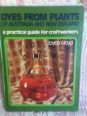 Dyes from Plants of Australia and New Zealand by JOICE LLOYD - 1971 1st ed Repri