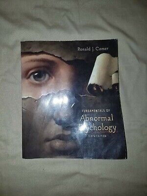 Fundamentals of Abnormal Psychology by Ronald Comer 6th Sixth edition text book