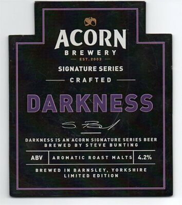 Beer pump clip fronts, Acorn Brewery. DARKNESS. Aromaticn roast malts