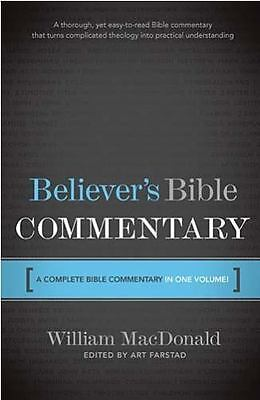 Believer's Bible Commentary: A Complete Bible Commentary in One Volume
