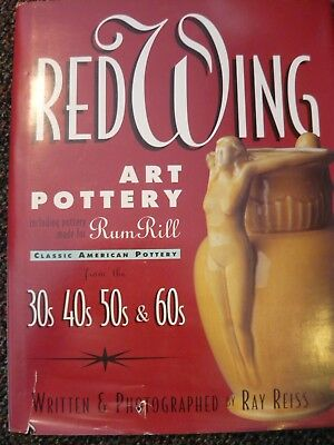 Red Wing Art Pottery Book  By Ray Reiss  Hardcover
